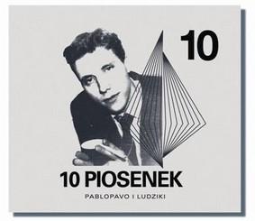 Pablopavo, Ludziki - 10 Piosenek