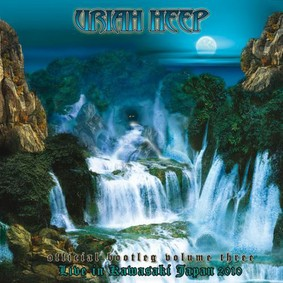 Uriah Heep - Official Bootleg Volume 3 Live In Kawasaki Japan 2010