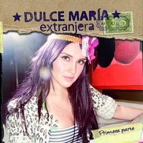 Dulce María - Extranjera