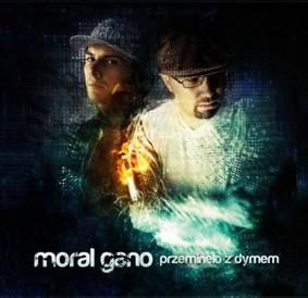 Moral Gano - Przeminęło z Dymem