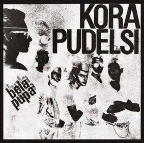 Kora & Pudelsi - Bela Pupa