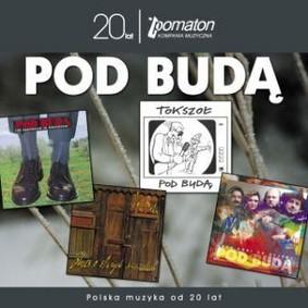 Pod Budą - Kolekcja 20 Lecia Pomatonu