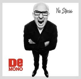 De Mono - No Stress