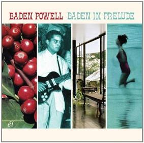 Baden Powell - Baden in Prelude