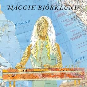 Maggie Björklund - Coming Home