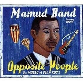 Mamud Band - Opposite People: The Music Of Fela Kuti