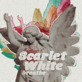 Scarlet White - Breathe