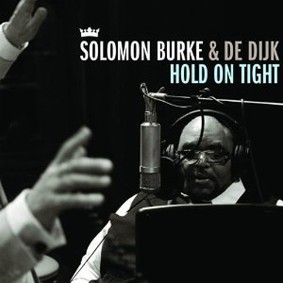 Solomon Burke - Hold on Tight