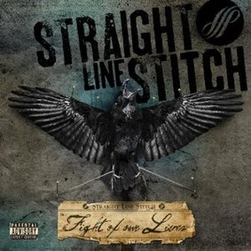 Straight Line Stitch - Fight Of Our Lives