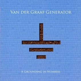 Van der Graaf Generator - A Grounding in Numbers