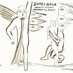 Arrington de Dionyso - Suara Naga