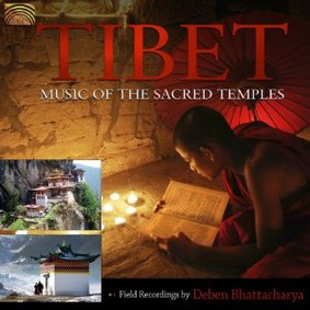 Deben Bhattacharya - Tibet: Music of the Sacred Temples