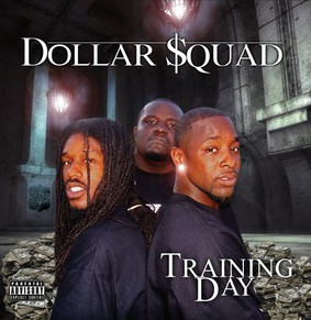 Dollar Squad - Training Day