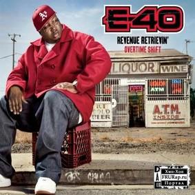 E-40 - Revenue Retrievin': Overtime Shift