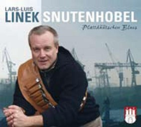 Lars Luis Linek - Snutenhobel: Plattduutschen Blues