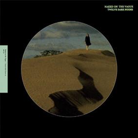 Naked on the Vague - Twelve Dark Noons [EP]