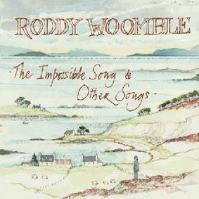 Roddy Woomble - The Impossible Song and Other Songs