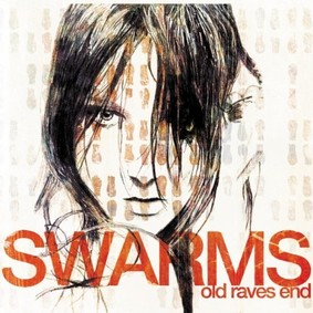 Swarms - Old Raves End