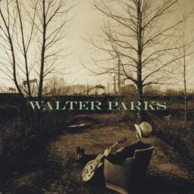 Walter Parks - Walter Parks