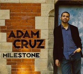 Adam Cruz - Milestone