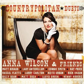 Anna Wilson - Countrypolitan Duets