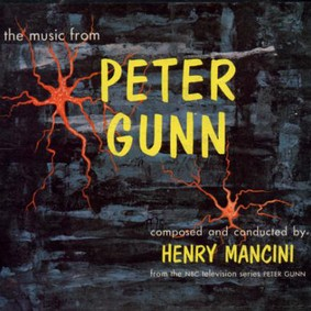 Henry Mancini - The Complete Peter Gunn