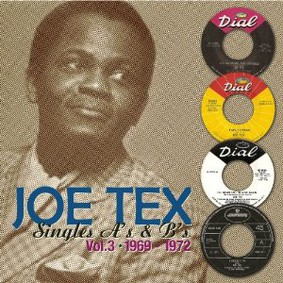 Joe Tex - Singles As & Bs, Vol. 3: 1969-1972