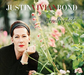 Justin Vivian Bond - Dendrophile