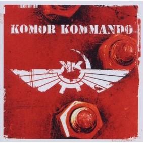 Komor Kommando - Oil, Steel & Rhythm
