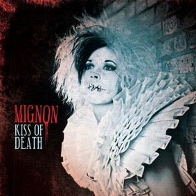 Mignon - Kiss of Death