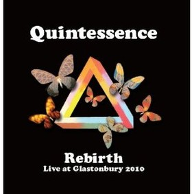Quintessence - Rebirth: Live At Glastonbury