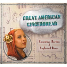 Rasputina - Great American Gingerbread: Rarities & Neglected Items