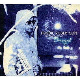 Robbie Robertson - How to Become Clairvoyant