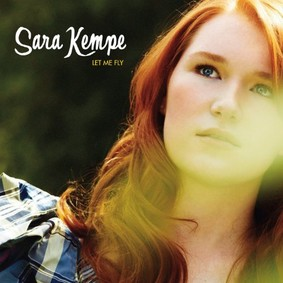 Sara Kempe - Let Me Fly