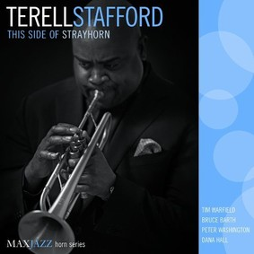 Terell Stafford - This Side of Strayhorn