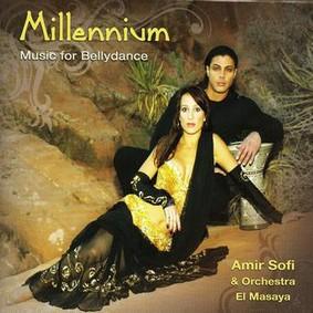 Amir Sofi - Millennium: Music For Bellydance