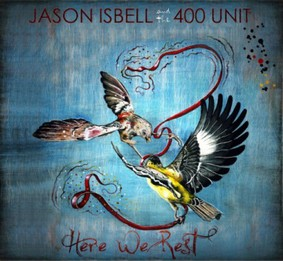 Jason Isbell - Here We Rest