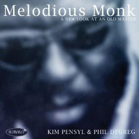 Kim Pensyl - Melodious Monk