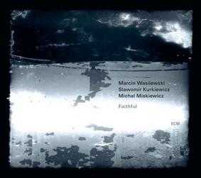 Marcin Wasilewski - Faithful