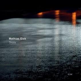 Matthias Eick - Skala