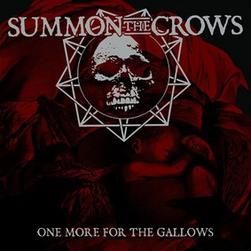 Summon The Crows - One More For the Gallows