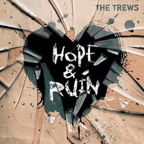 The Trews - Hope & Ruin