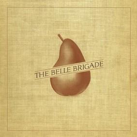 Belle Brigade - The Belle Brigade