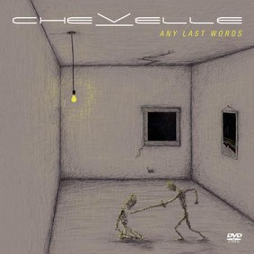 Chevelle - Any Last Words