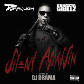 Dorrough - Dorrough Music Gangsta Grillz: Silent Assassins Hosted By Dj Drama