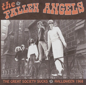 Fallen Angels - The Great Society Sucks: Halloween 1968