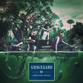 Graveyard - Hisingen Blues