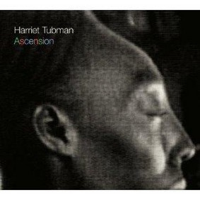 Harriet Tubman - Ascension