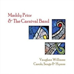 Maddy Prior - Vaughan Wiliams: Carols, Songs & Hymns