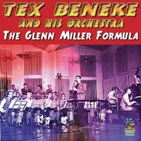 Tex Beneke - The Glenn Miller Formula